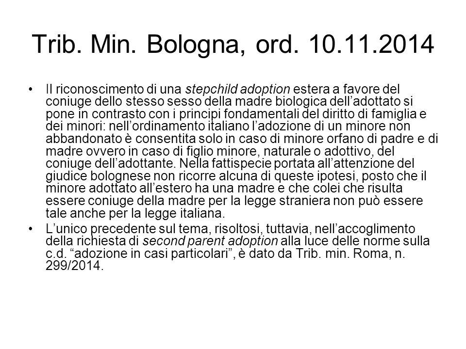 Trib. Min. Bologna, ord. 10.11.2014 Il riconoscimento di una stepchild adoption estera a favore del coniuge dello stesso sesso della madre biologica d