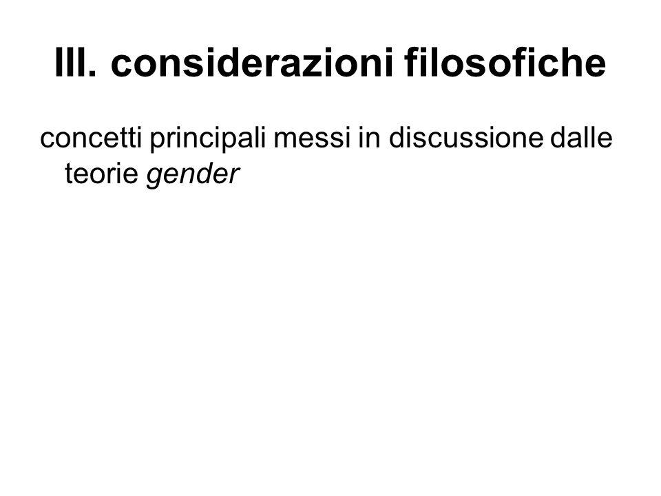 III. considerazioni filosofiche concetti principali messi in discussione dalle teorie gender