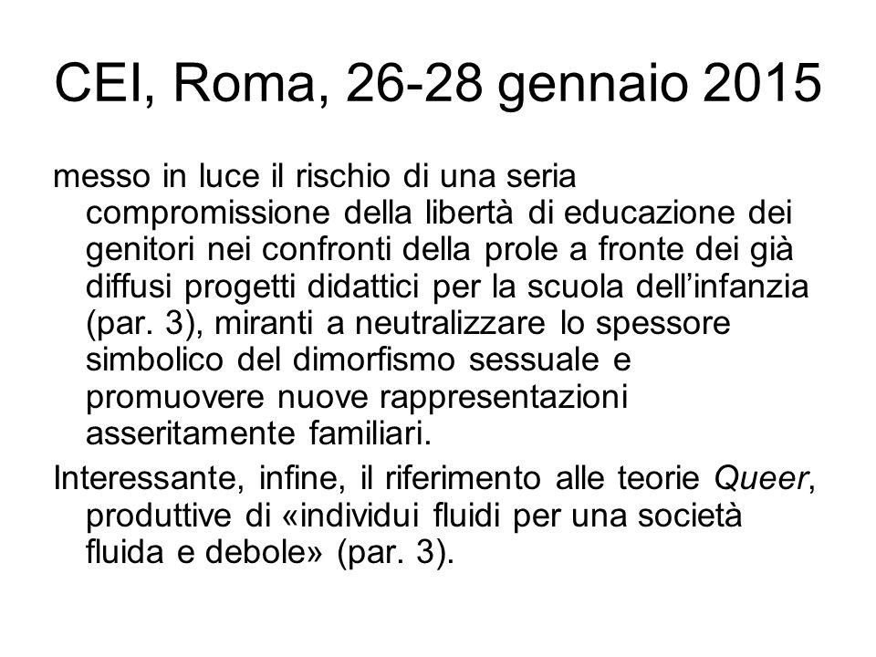 CEI, Roma, 26-28 gennaio 2015 messo in luce il rischio di una seria compromissione della libertà di educazione dei genitori nei confronti della prole