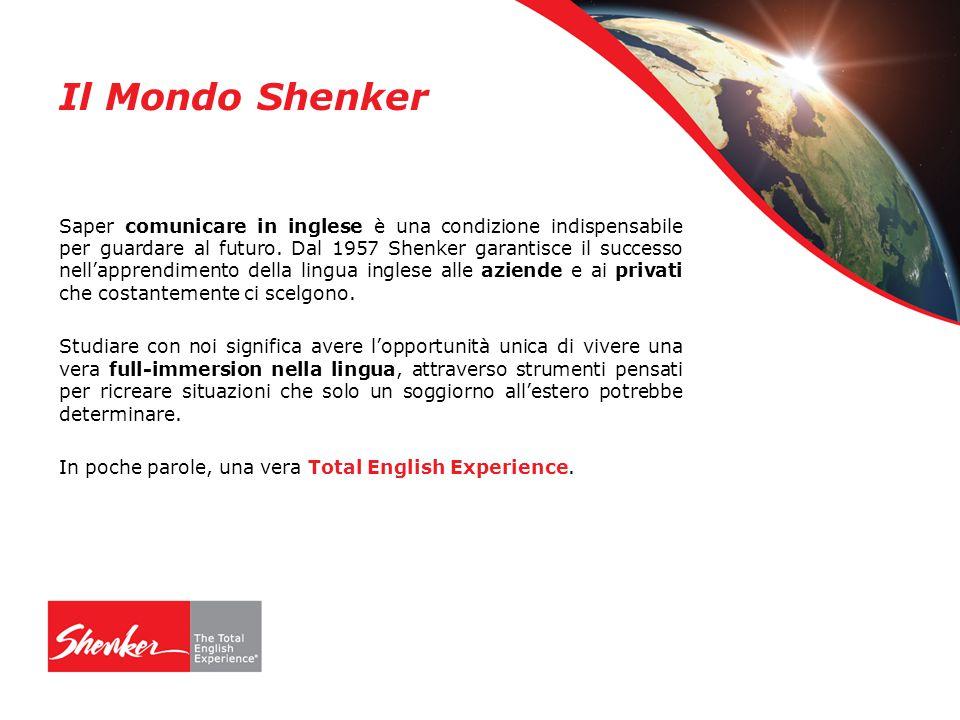 Il Mondo Shenker Saper comunicare in inglese è una condizione indispensabile per guardare al futuro.