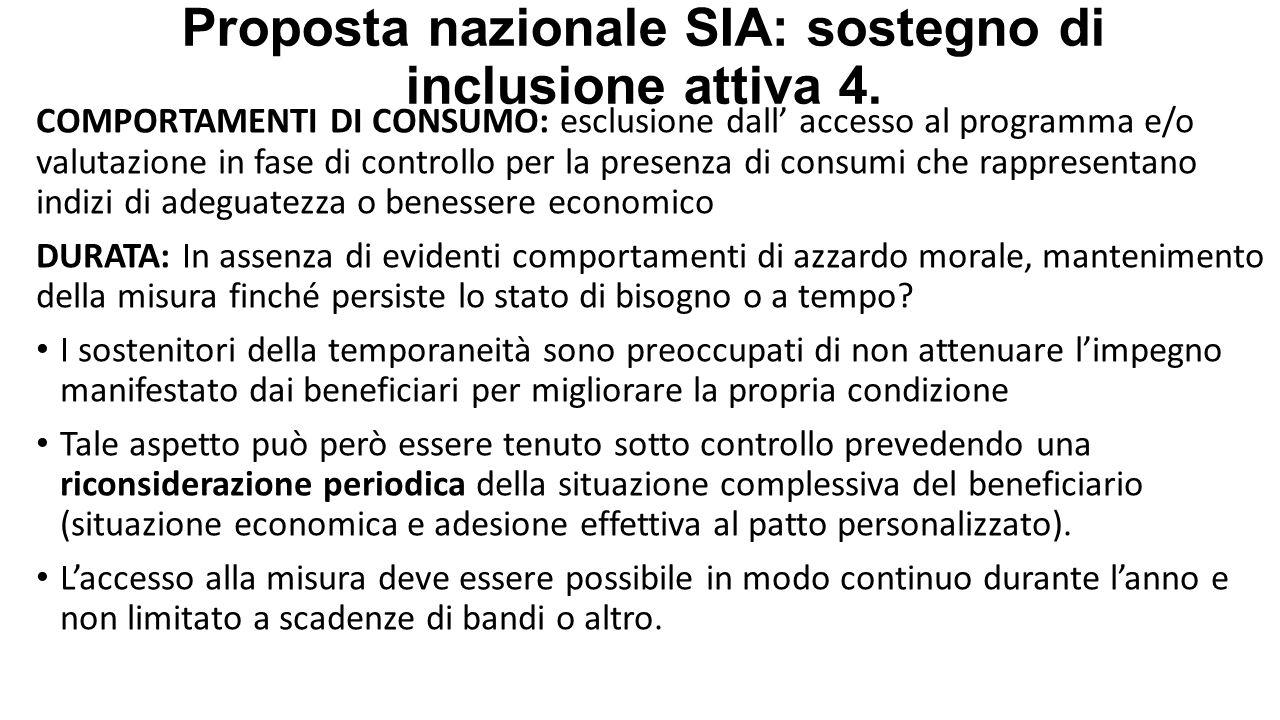 Proposta nazionale SIA: sostegno di inclusione attiva 4. COMPORTAMENTI DI CONSUMO: esclusione dall' accesso al programma e/o valutazione in fase di co