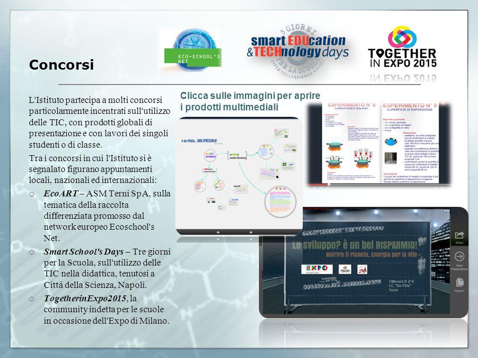 Concorsi L Istituto partecipa a molti concorsi particolarmente incentrati sull utilizzo delle TIC, con prodotti globali di presentazione e con lavori dei singoli studenti o di classe.