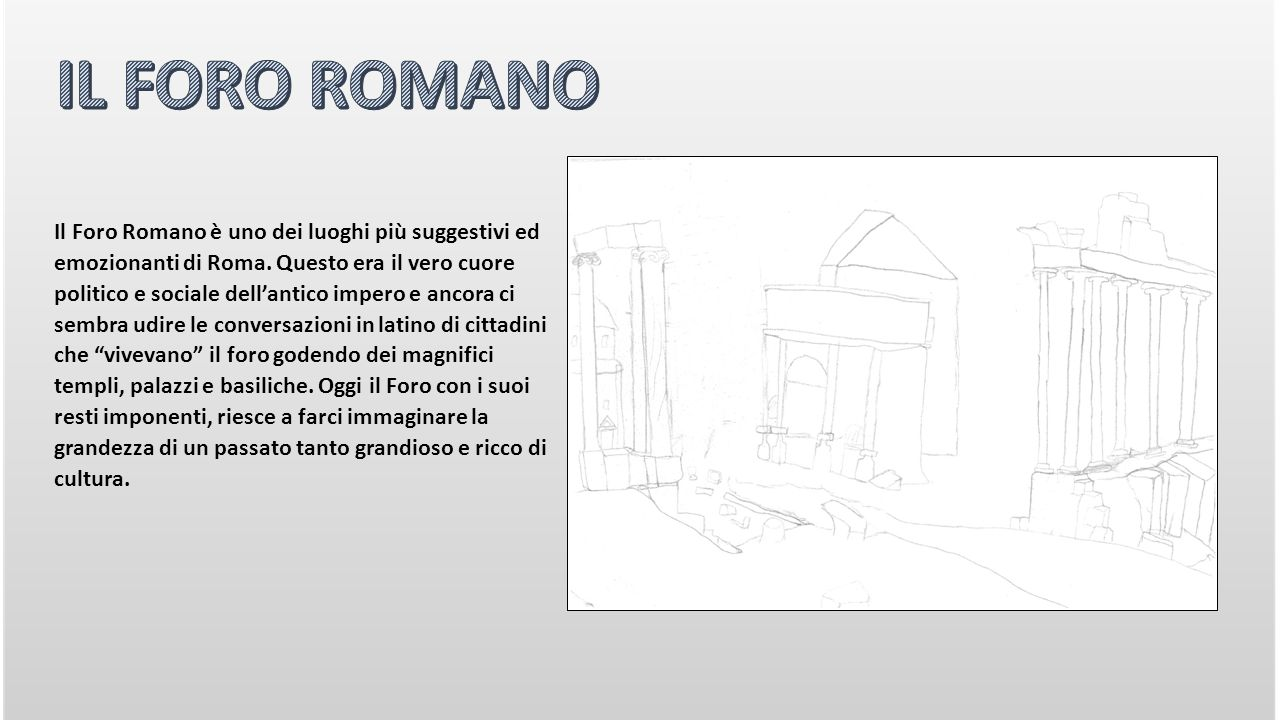 Il Foro Romano è uno dei luoghi più suggestivi ed emozionanti di Roma.