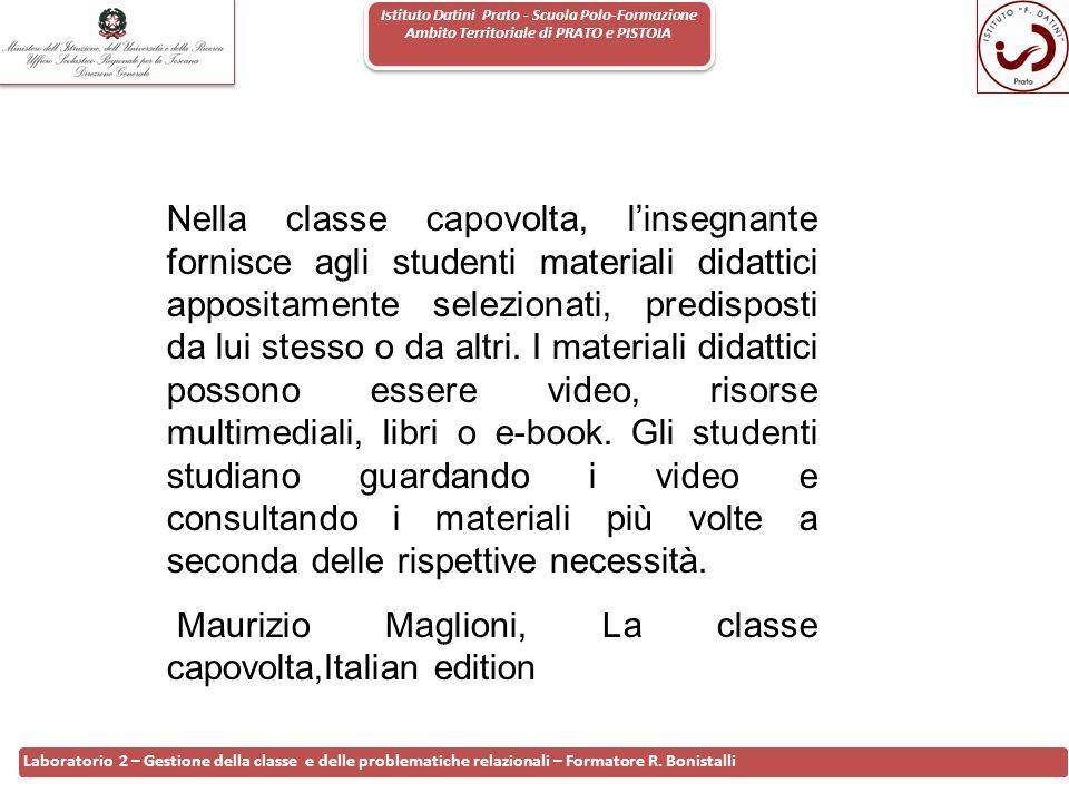 Istituto Datini Prato - Scuola Polo-Formazione Ambito Territoriale di PRATO e PISTOIA 19 Laboratorio 2 – Gestione della classe e delle problematiche r