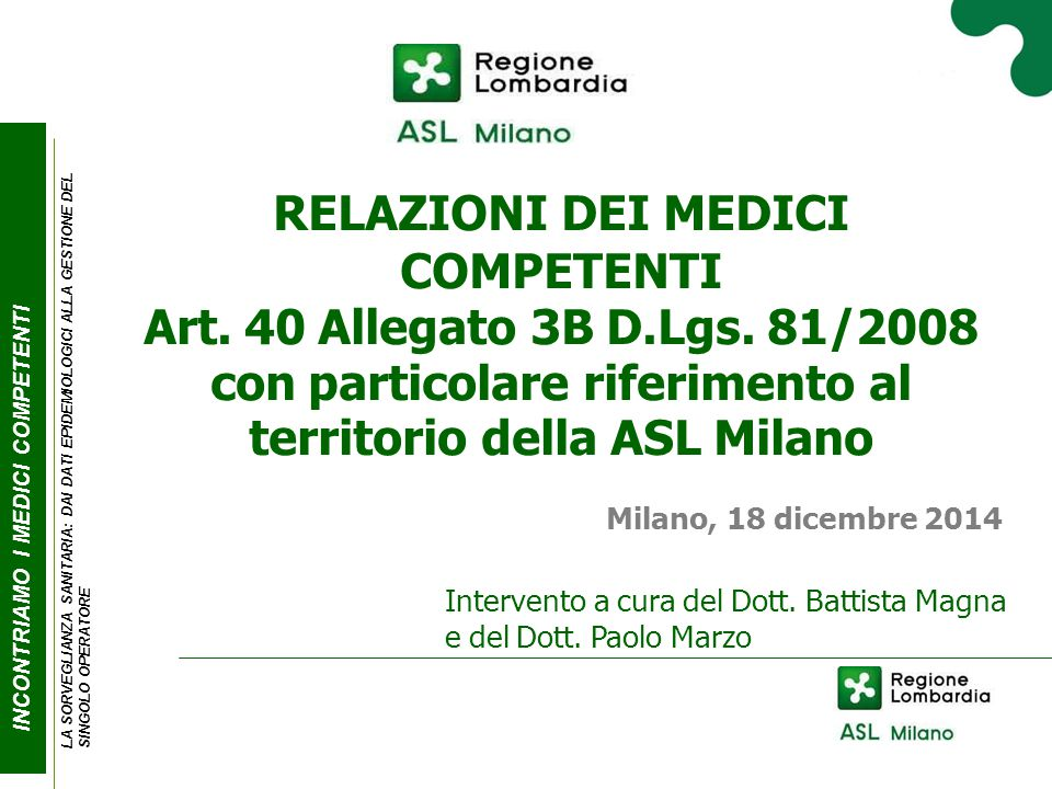 INCONTRIAMO I MEDICI COMPE T ENTI N° UNITÀ PRODUTTIVE SUDDIVISE PER U.O. TERRITORIALE PSAL