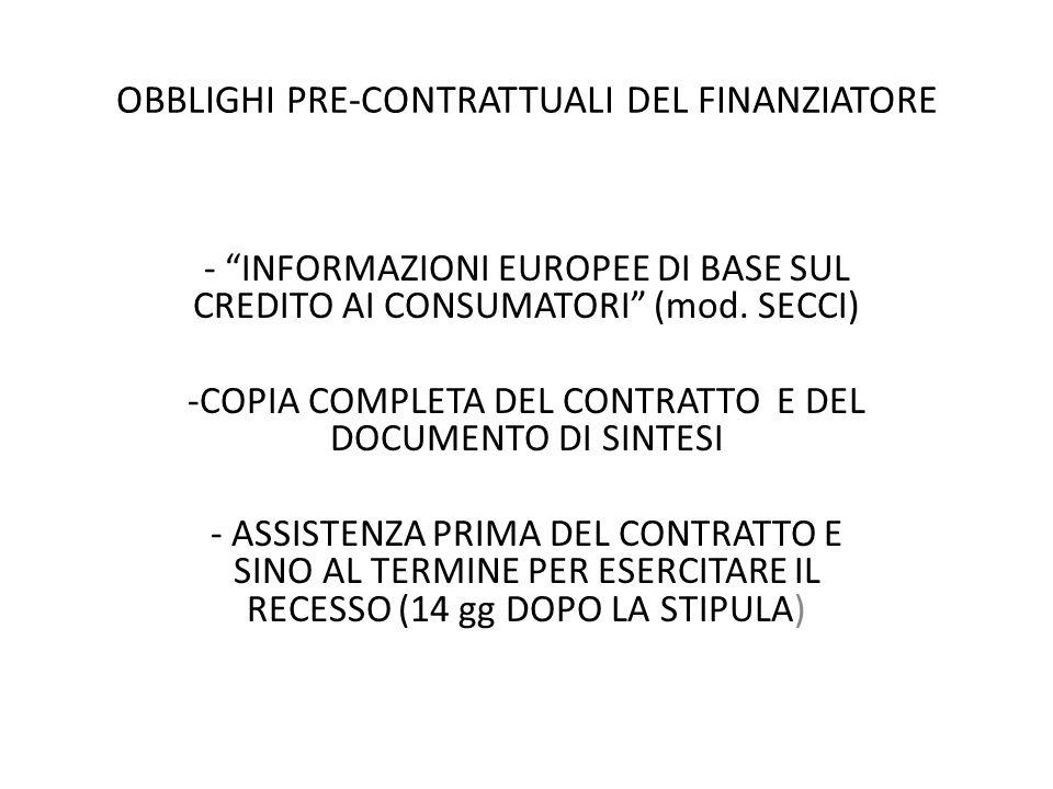 OBBLIGHI PRE-CONTRATTUALI DEL FINANZIATORE - INFORMAZIONI EUROPEE DI BASE SUL CREDITO AI CONSUMATORI (mod.
