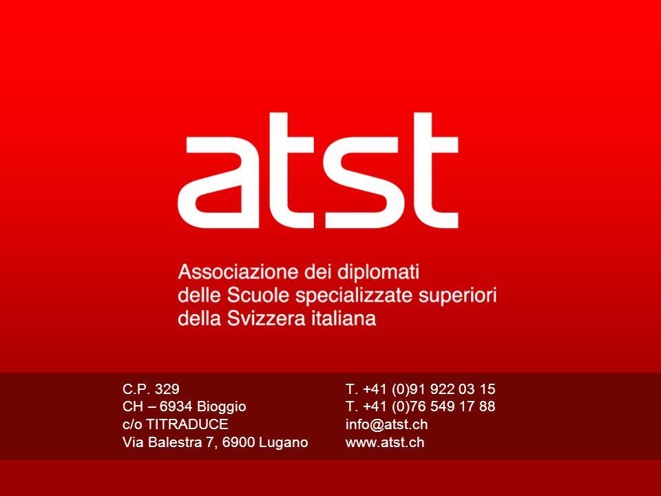 C.P. 329 T. +41 (0)91 922 03 15 CH – 6934 Bioggio T. +41 (0)76 549 17 88 c/o TITRADUCE info@atst.ch Via Balestra 7, 6900 Lugano www.atst.ch