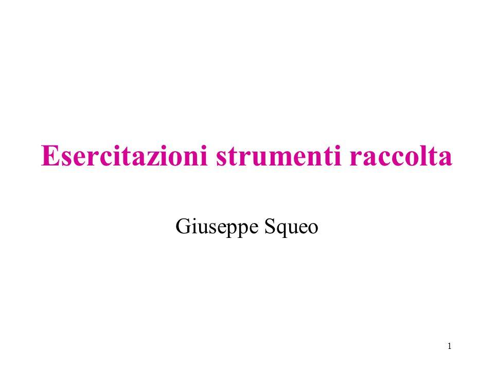 1 Esercitazioni strumenti raccolta Giuseppe Squeo