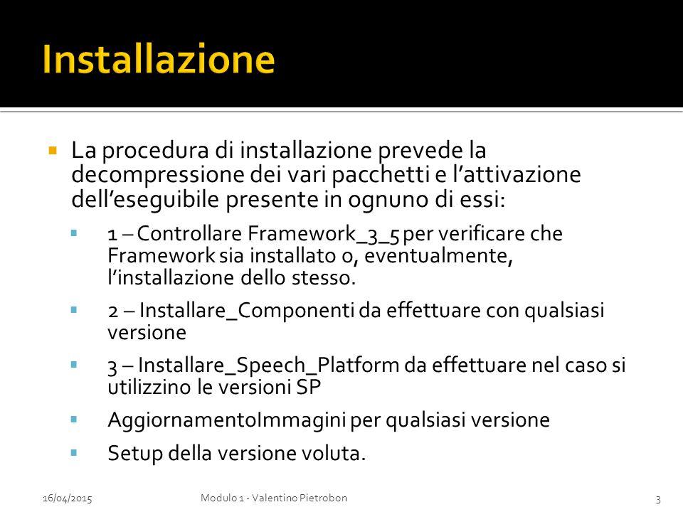 La procedura di installazione prevede la decompressione dei vari pacchetti e l'attivazione dell'eseguibile presente in ognuno di essi:  1 – Control
