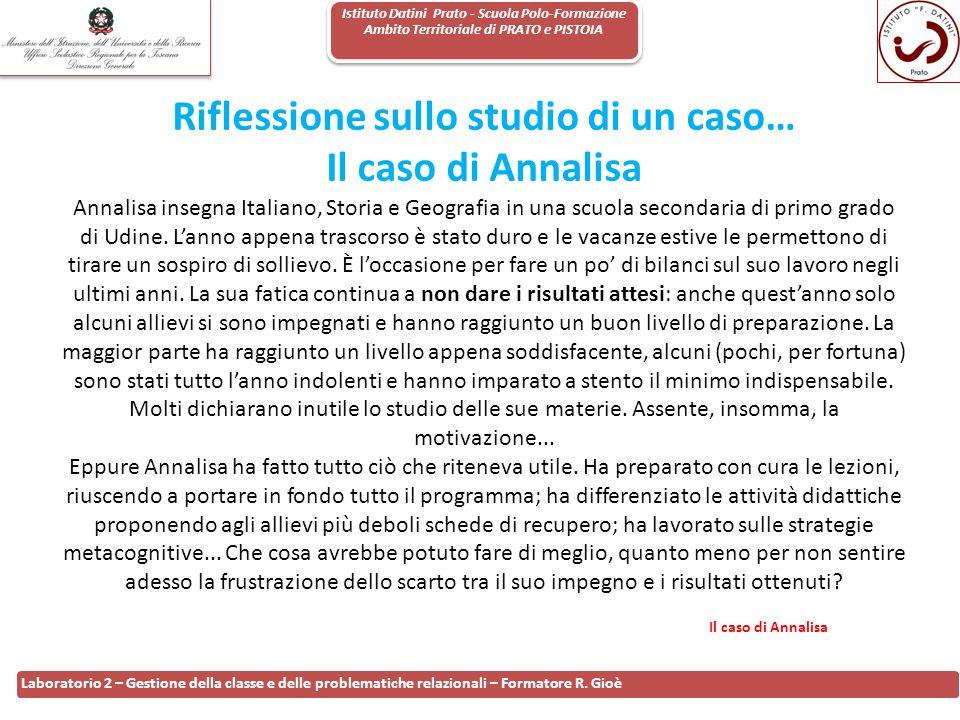 Istituto Datini Prato - Scuola Polo-Formazione Ambito Territoriale di PRATO e PISTOIA 112 Laboratorio 2 – Gestione della classe e delle problematiche