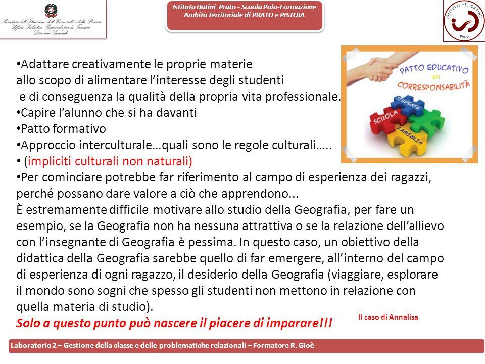 Istituto Datini Prato - Scuola Polo-Formazione Ambito Territoriale di PRATO e PISTOIA 115 Laboratorio 2 – Gestione della classe e delle problematiche
