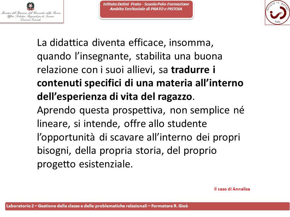Istituto Datini Prato - Scuola Polo-Formazione Ambito Territoriale di PRATO e PISTOIA 116 Laboratorio 2 – Gestione della classe e delle problematiche