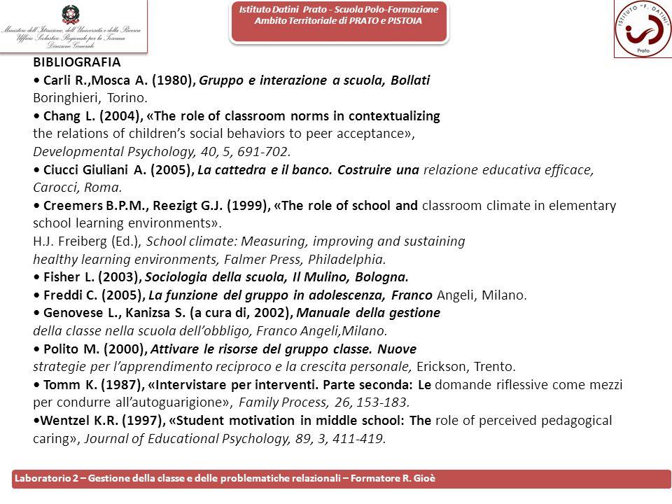 Istituto Datini Prato - Scuola Polo-Formazione Ambito Territoriale di PRATO e PISTOIA 117 Laboratorio 2 – Gestione della classe e delle problematiche