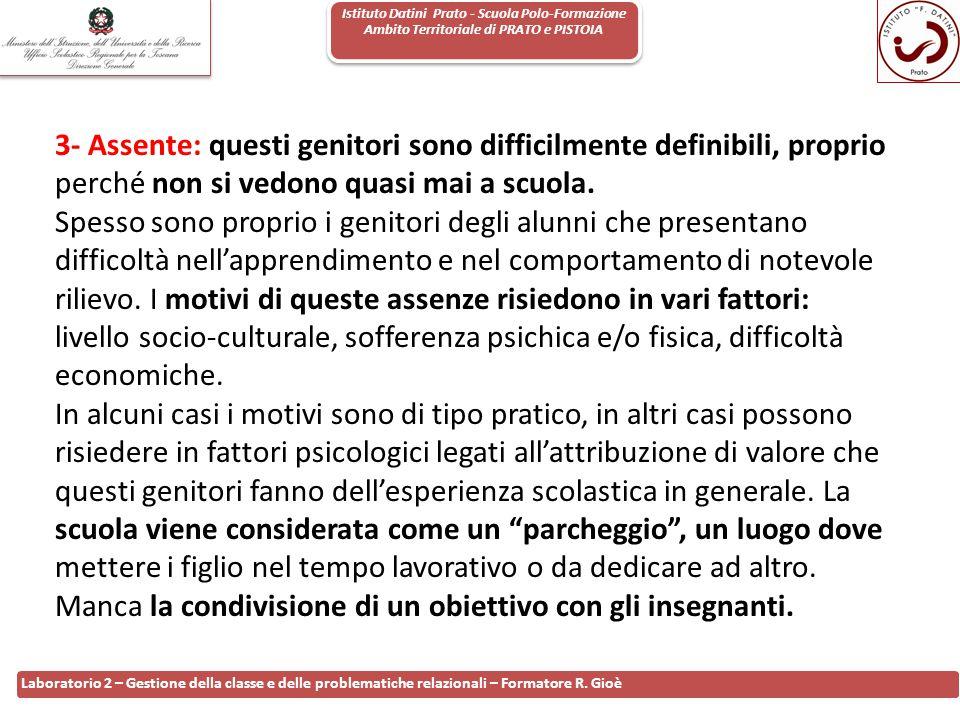 Istituto Datini Prato - Scuola Polo-Formazione Ambito Territoriale di PRATO e PISTOIA 50 Laboratorio 2 – Gestione della classe e delle problematiche r