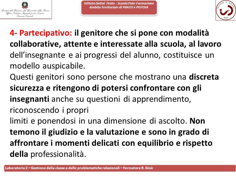 Istituto Datini Prato - Scuola Polo-Formazione Ambito Territoriale di PRATO e PISTOIA 52 Laboratorio 2 – Gestione della classe e delle problematiche r