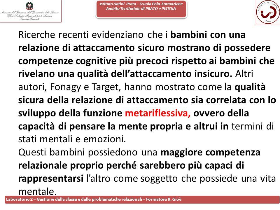 Istituto Datini Prato - Scuola Polo-Formazione Ambito Territoriale di PRATO e PISTOIA 61 Laboratorio 2 – Gestione della classe e delle problematiche r