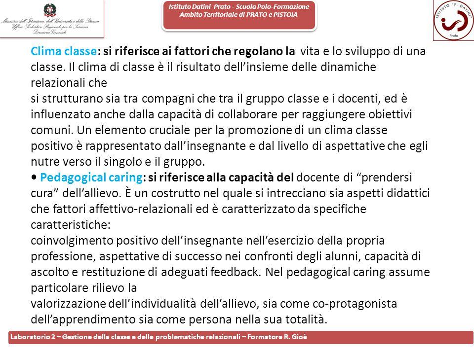 Istituto Datini Prato - Scuola Polo-Formazione Ambito Territoriale di PRATO e PISTOIA 65 Laboratorio 2 – Gestione della classe e delle problematiche r