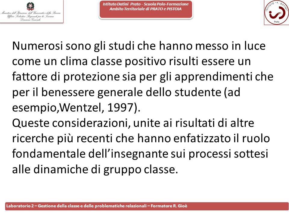 Istituto Datini Prato - Scuola Polo-Formazione Ambito Territoriale di PRATO e PISTOIA 68 Laboratorio 2 – Gestione della classe e delle problematiche r