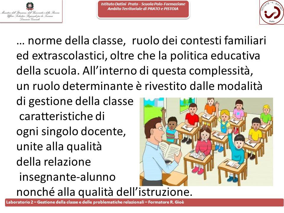 Istituto Datini Prato - Scuola Polo-Formazione Ambito Territoriale di PRATO e PISTOIA 70 Laboratorio 2 – Gestione della classe e delle problematiche r