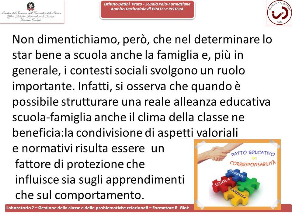 Istituto Datini Prato - Scuola Polo-Formazione Ambito Territoriale di PRATO e PISTOIA 71 Laboratorio 2 – Gestione della classe e delle problematiche r
