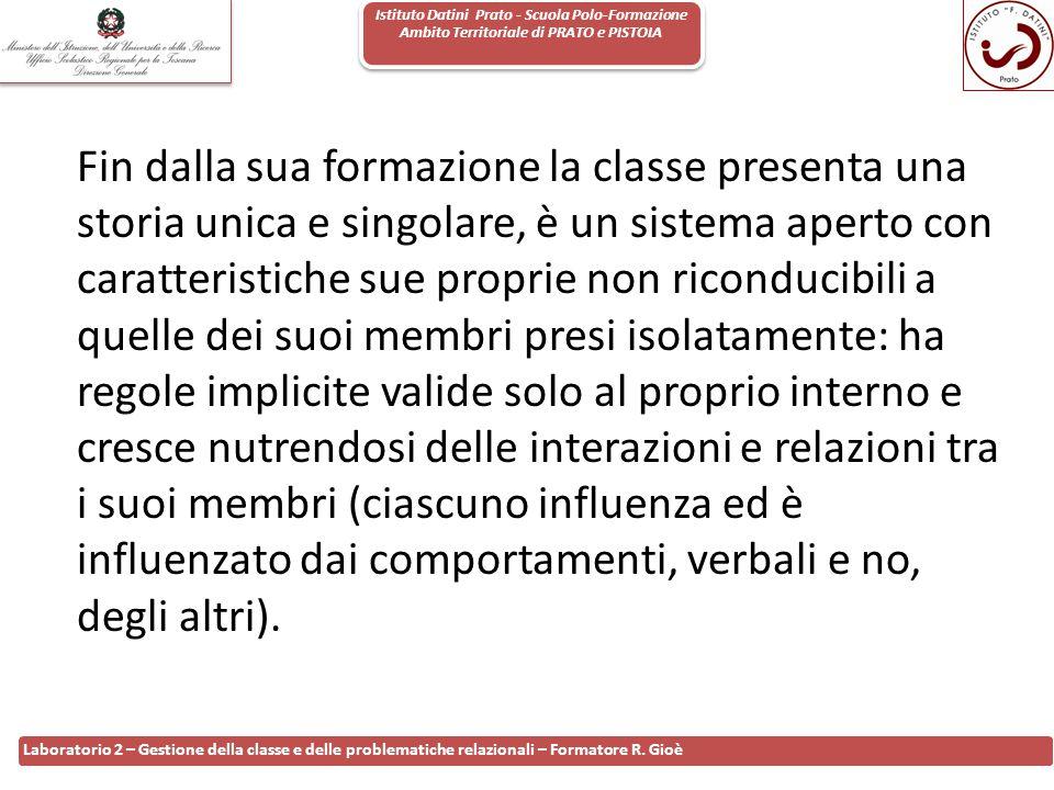 Istituto Datini Prato - Scuola Polo-Formazione Ambito Territoriale di PRATO e PISTOIA 78 Laboratorio 2 – Gestione della classe e delle problematiche r