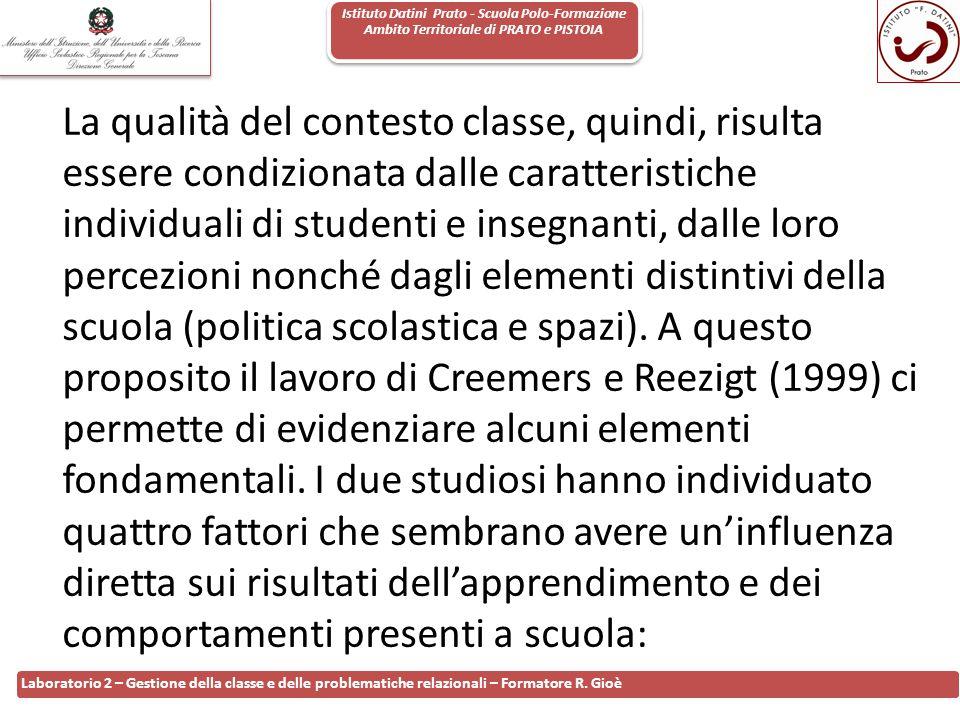 Istituto Datini Prato - Scuola Polo-Formazione Ambito Territoriale di PRATO e PISTOIA 79 Laboratorio 2 – Gestione della classe e delle problematiche r