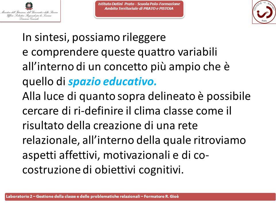 Istituto Datini Prato - Scuola Polo-Formazione Ambito Territoriale di PRATO e PISTOIA 81 Laboratorio 2 – Gestione della classe e delle problematiche r