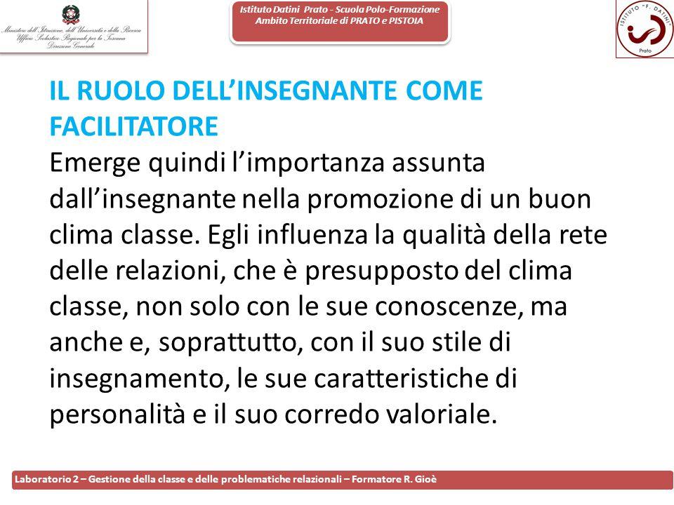 Istituto Datini Prato - Scuola Polo-Formazione Ambito Territoriale di PRATO e PISTOIA 85 Laboratorio 2 – Gestione della classe e delle problematiche r