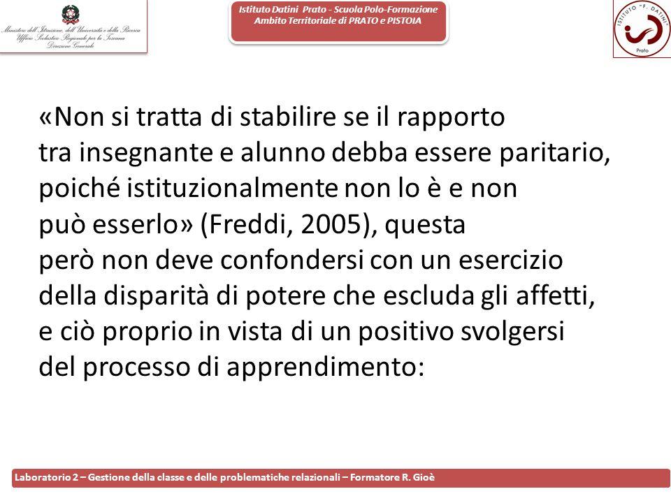 Istituto Datini Prato - Scuola Polo-Formazione Ambito Territoriale di PRATO e PISTOIA 89 Laboratorio 2 – Gestione della classe e delle problematiche r