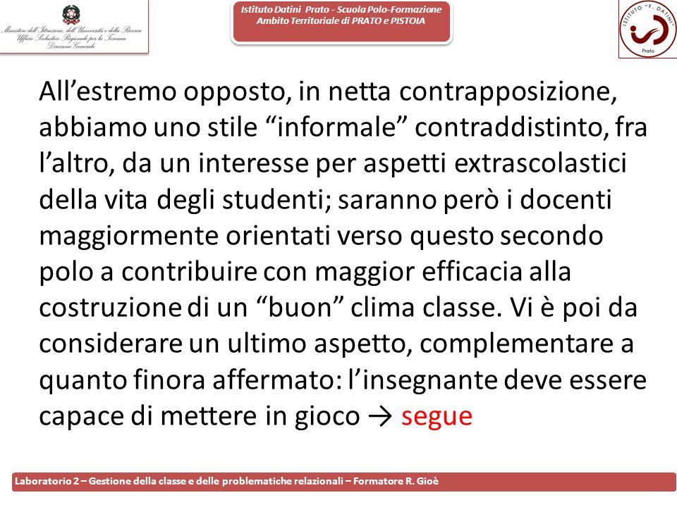 Istituto Datini Prato - Scuola Polo-Formazione Ambito Territoriale di PRATO e PISTOIA 92 Laboratorio 2 – Gestione della classe e delle problematiche r
