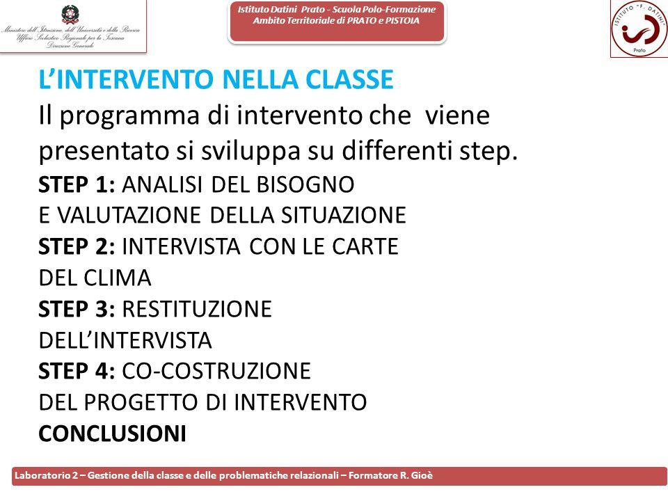 Istituto Datini Prato - Scuola Polo-Formazione Ambito Territoriale di PRATO e PISTOIA 98 Laboratorio 2 – Gestione della classe e delle problematiche r