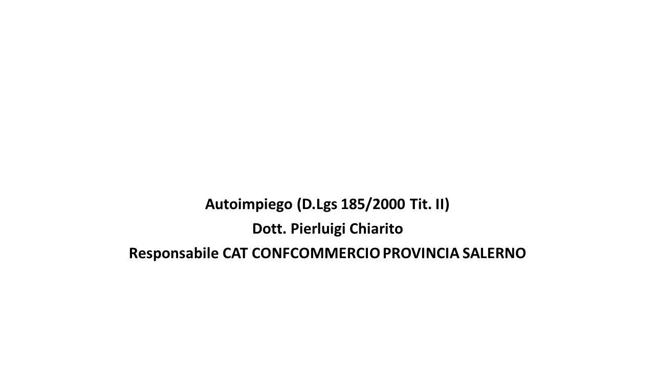 Autoimpiego (D.Lgs 185/2000 Tit.II) Dott.