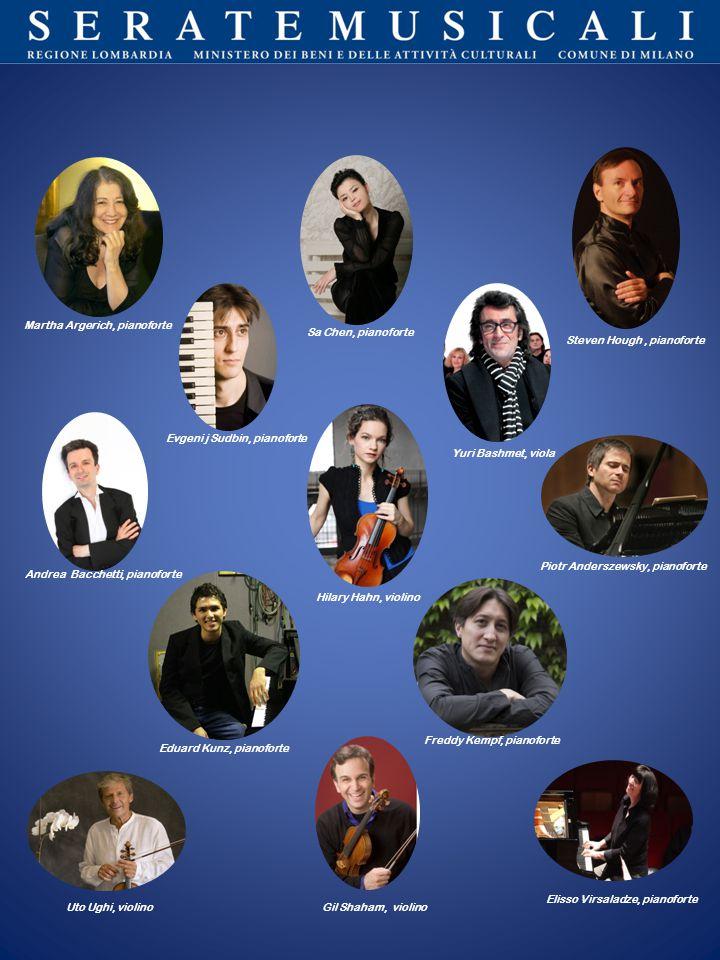 Martha Argerich, pianoforte Sa Chen, pianoforte Steven Hough, pianoforte Evgeni j Sudbin, pianoforte Yuri Bashmet, viola Andrea Bacchetti, pianoforte