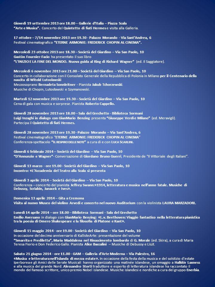 Giovedì 19 settembre 2013 ore 18.00 – Gallerie d'Italia – Piazza Scala Arte e Musica .