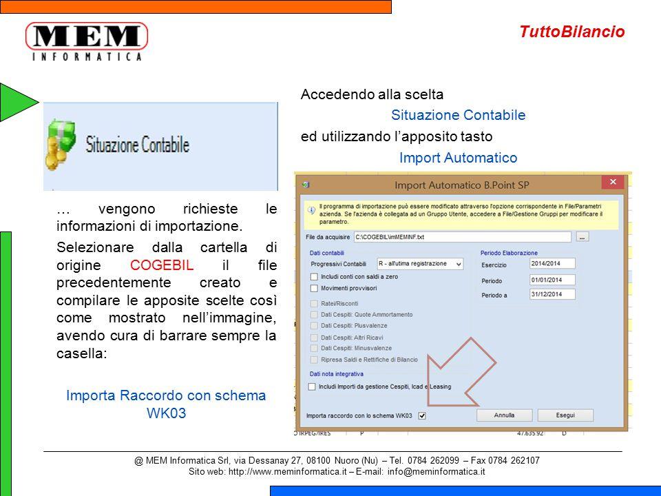 … vengono richieste le informazioni di importazione. Selezionare dalla cartella di origine COGEBIL il file precedentemente creato e compilare le appos