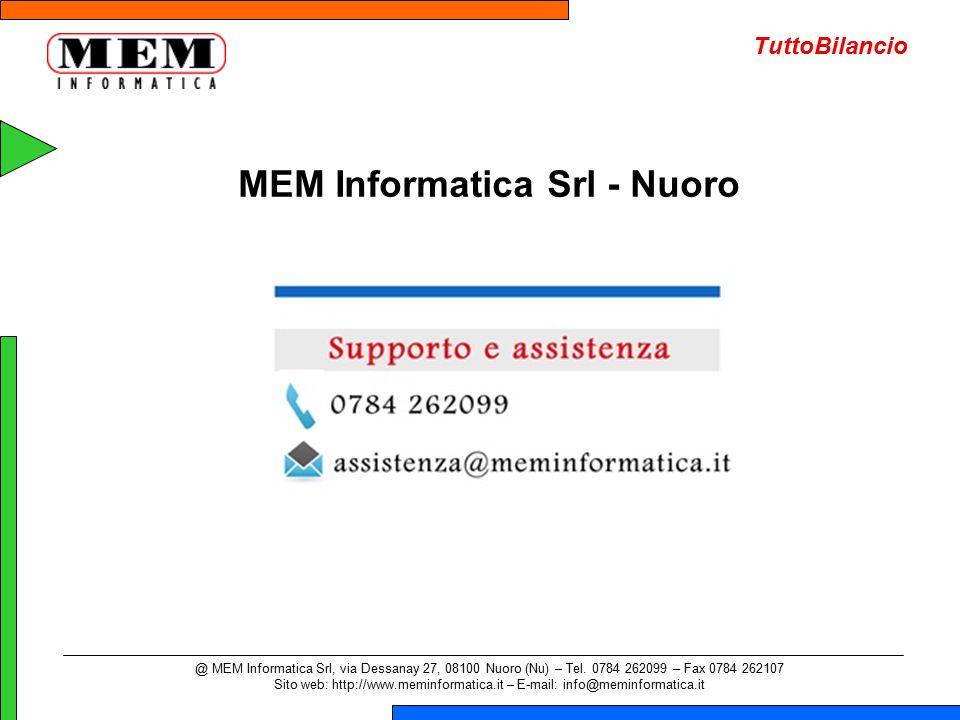 @ MEM Informatica Srl, via Dessanay 27, 08100 Nuoro (Nu) – Tel. 0784 262099 – Fax 0784 262107 Sito web: http://www.meminformatica.it – E-mail: info@me