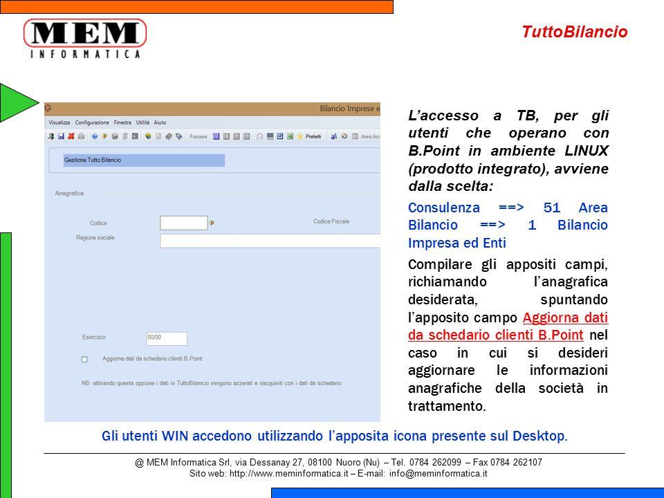 L'accesso a TB, per gli utenti che operano con B.Point in ambiente LINUX (prodotto integrato), avviene dalla scelta: Consulenza ==> 51 Area Bilancio =