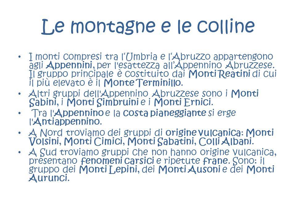 Le montagne e le colline I monti compresi tra l'Umbria e l'Abruzzo appartengono agli Appennini, per l'esattezza all'Appennino Abruzzese. Il gruppo pri