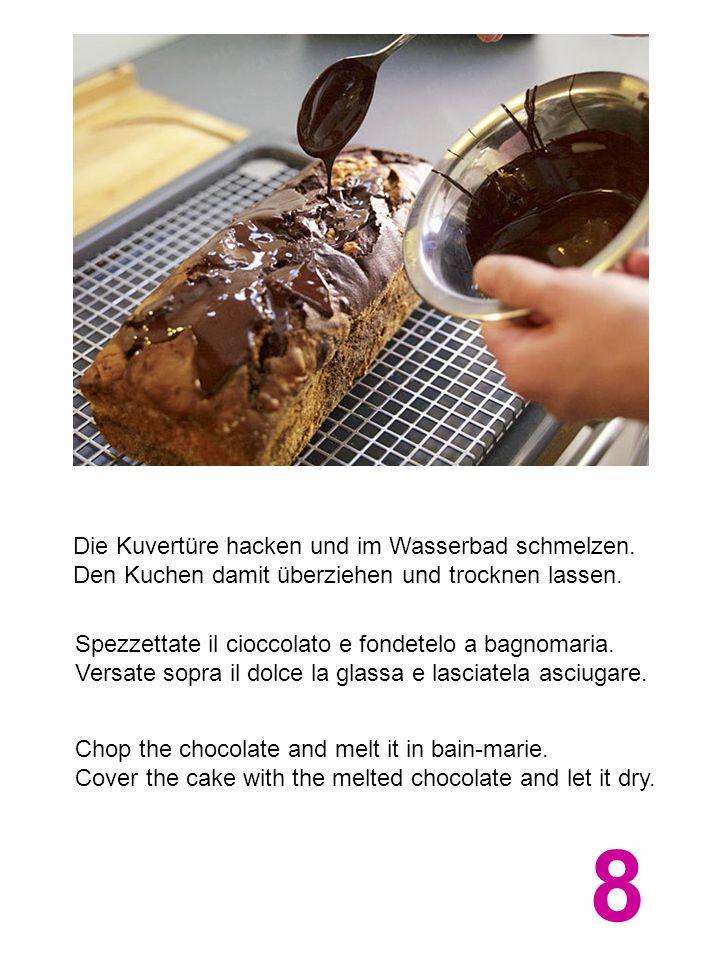 Die Kuvertüre hacken und im Wasserbad schmelzen. Den Kuchen damit überziehen und trocknen lassen. Spezzettate il cioccolato e fondetelo a bagnomaria.