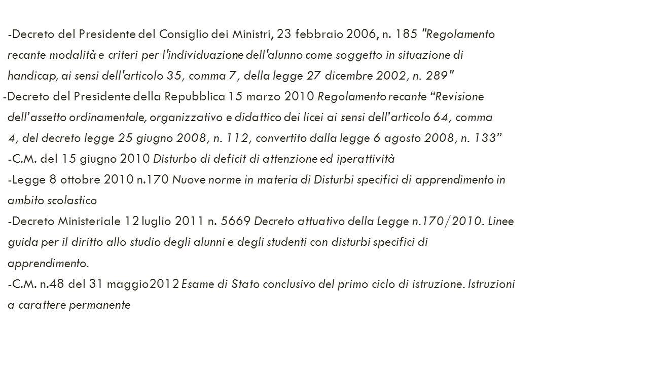 -Decreto del Presidente del Consiglio dei Ministri, 23 febbraio 2006, n. 185