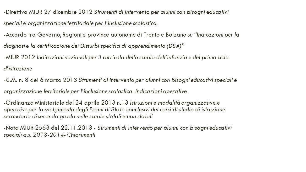 -Direttiva MIUR 27 dicembre 2012 Strumenti di intervento per alunni con bisogni educativi speciali e organizzazione territoriale per l'inclusione scol