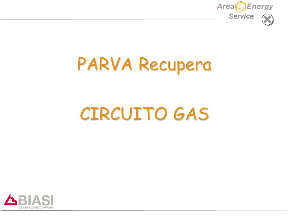 Service PARVA Recupera CIRCUITO GAS