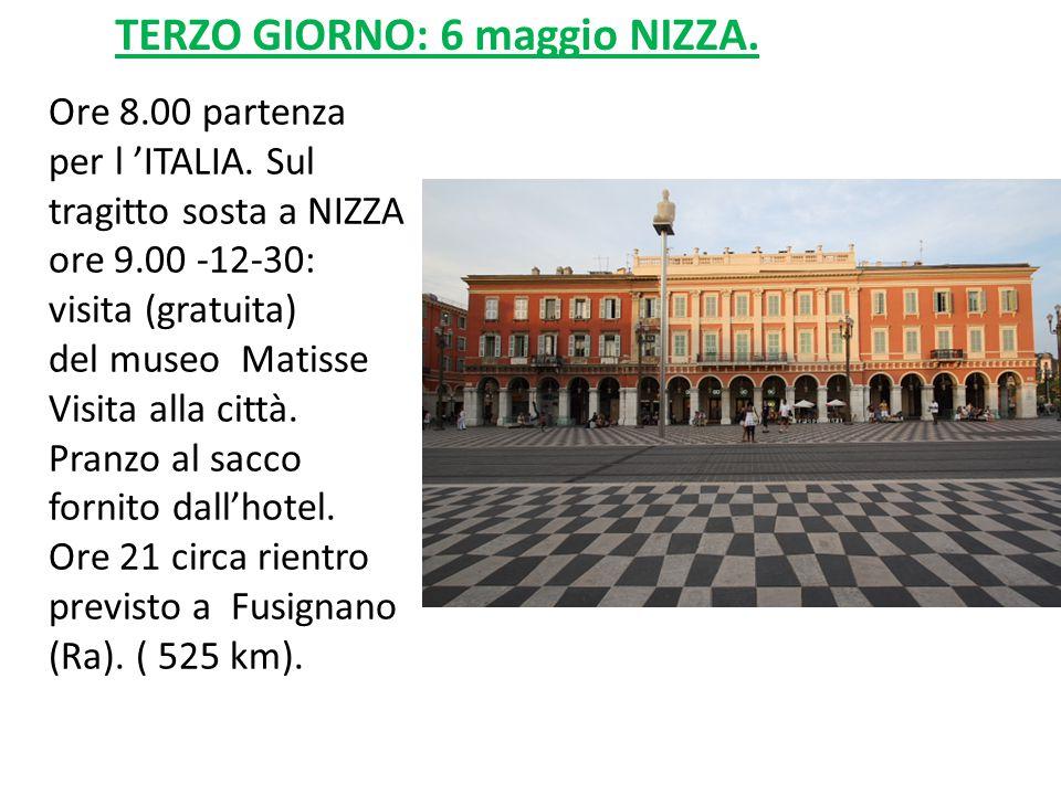 Ore 8.00 partenza per l 'ITALIA. Sul tragitto sosta a NIZZA ore 9.00 -12-30: visita (gratuita) del museo Matisse Visita alla città. Pranzo al sacco fo