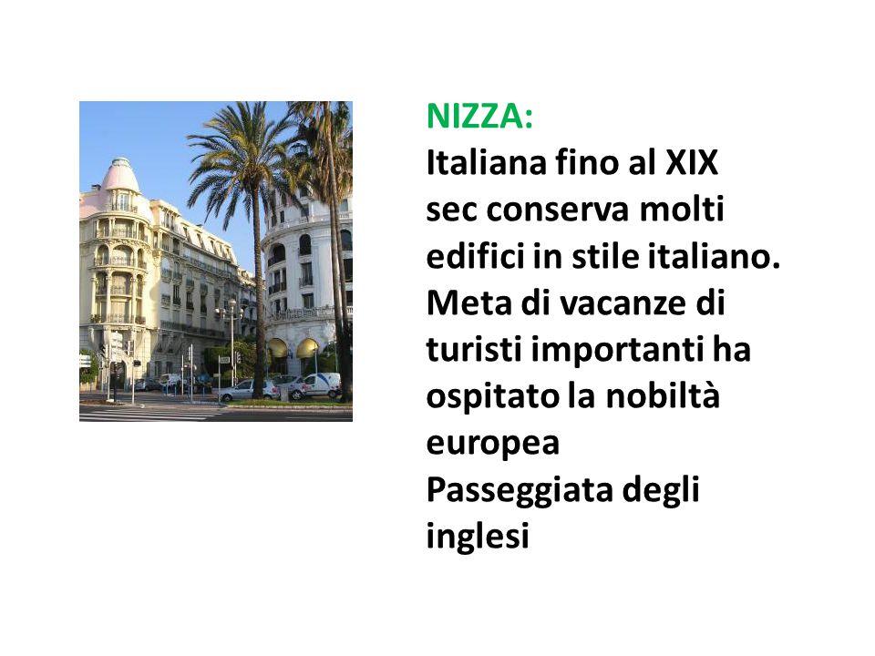 NIZZA: Italiana fino al XIX sec conserva molti edifici in stile italiano. Meta di vacanze di turisti importanti ha ospitato la nobiltà europea Passegg