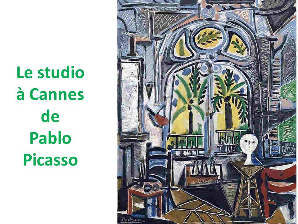 Le studio à Cannes de Pablo Picasso