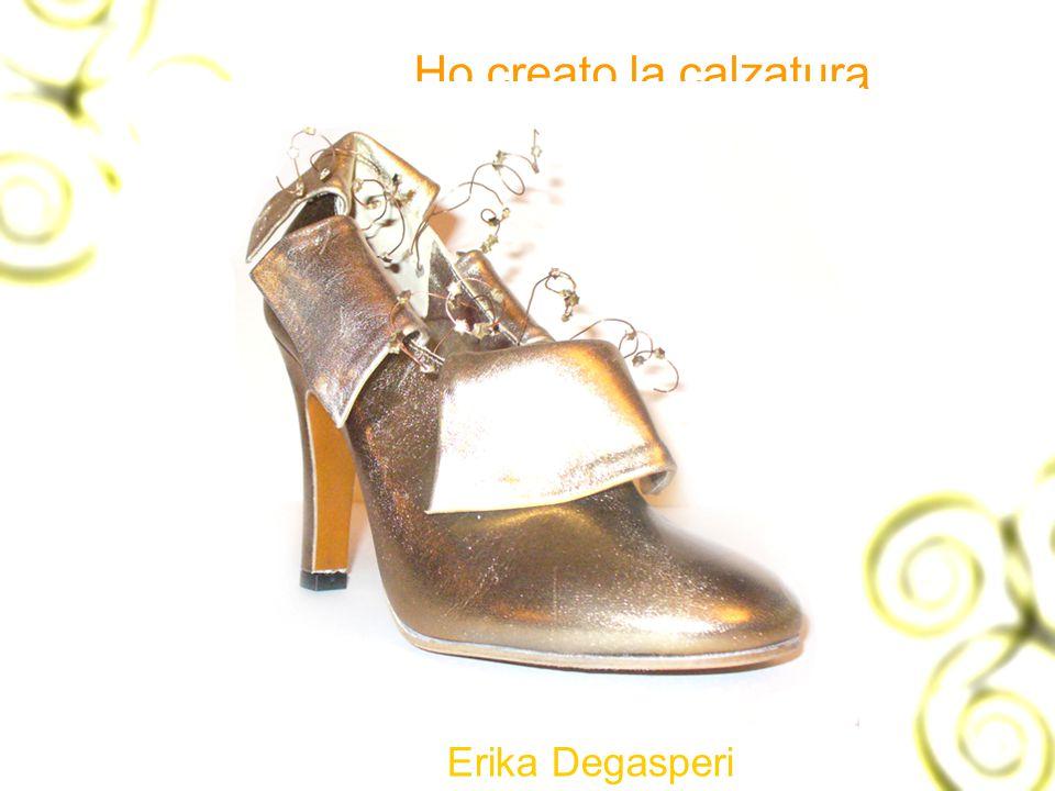 Ho creato la calzatura Erika Degasperi