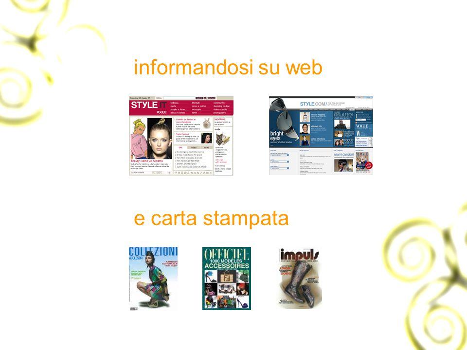 informandosi su web e carta stampata