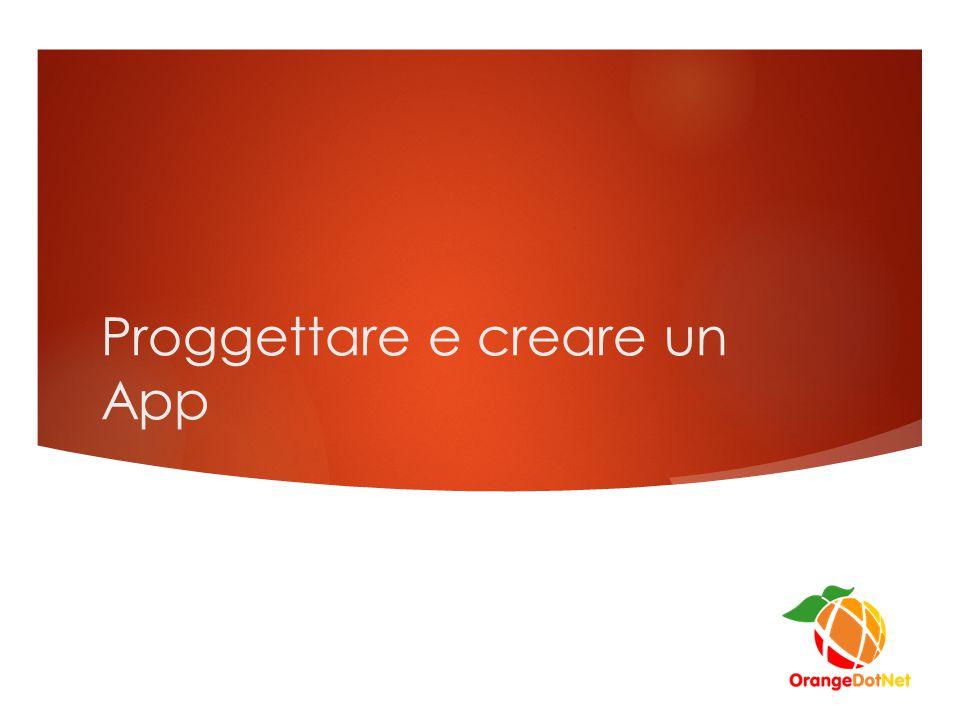 Proggettare e creare un App