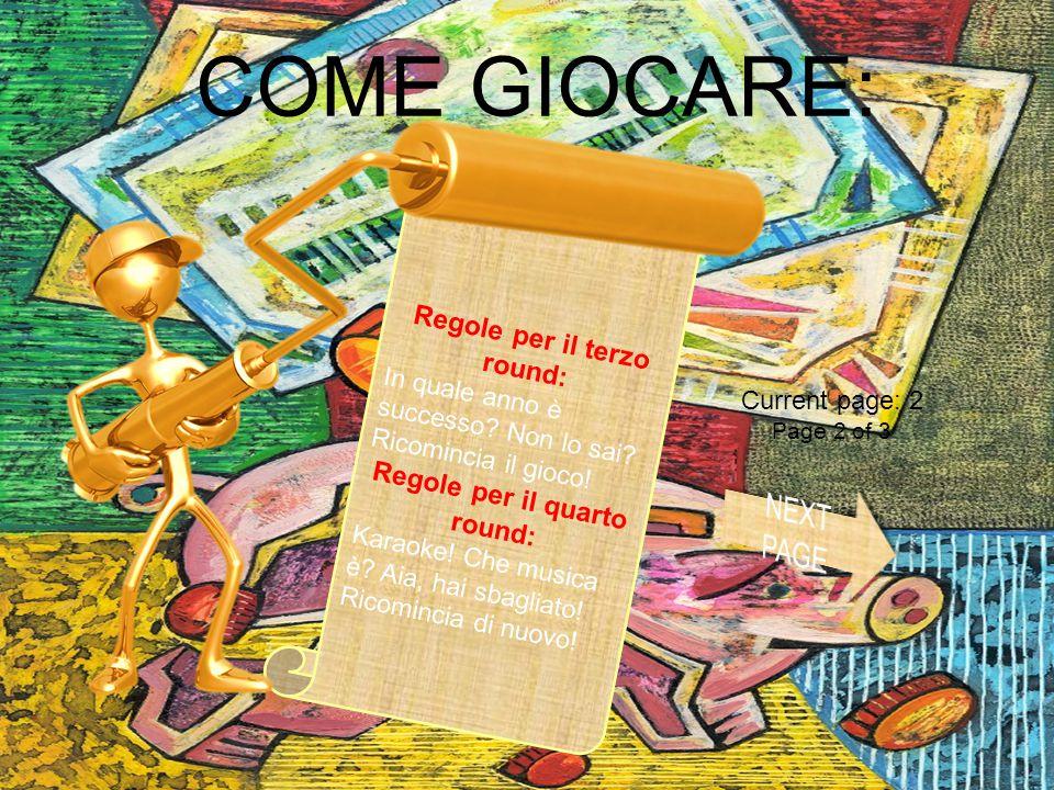 SITUAZIONE OPZIONI DI GIOCO: Fine gioco Menu Principale Congratulazioni ! Hai vinto: $ 0,000