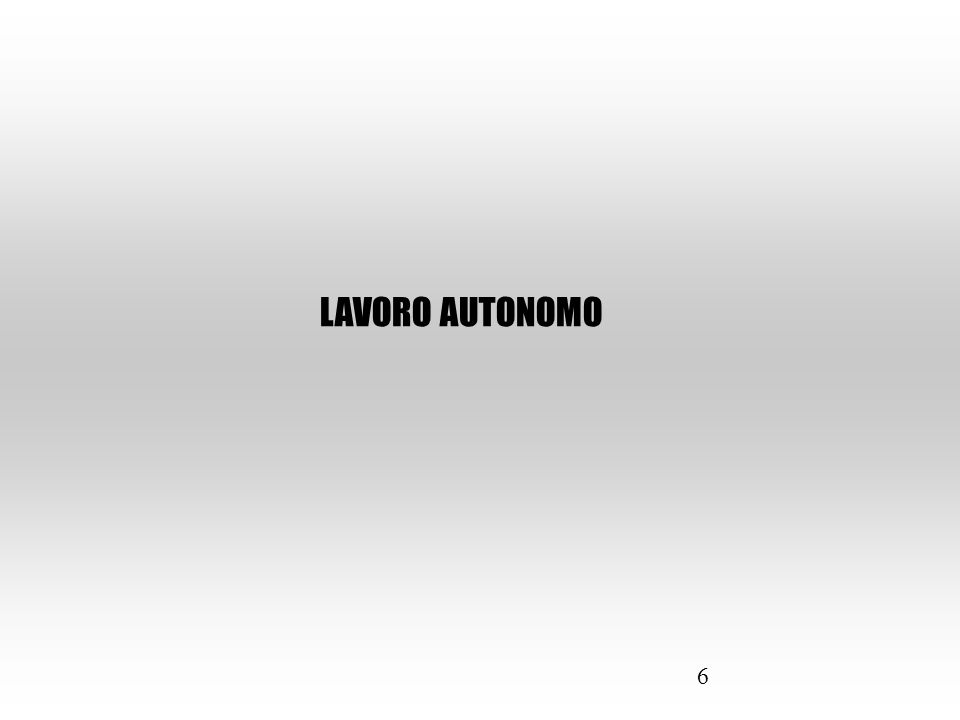 6 LAVORO AUTONOMO